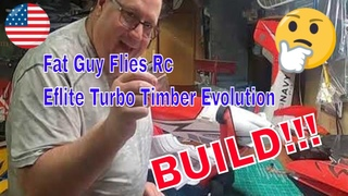 BUILD OF THE EFLITE TIMBER TURBO EVOLUTION BY FGFRC
