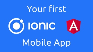 How to create your first mobile app using Ionic Angular