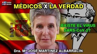 ¿EXISTE EL SARS-CoV-2?: Dra. Mª JOSÉ MARTINEZ ALBARRACÍN