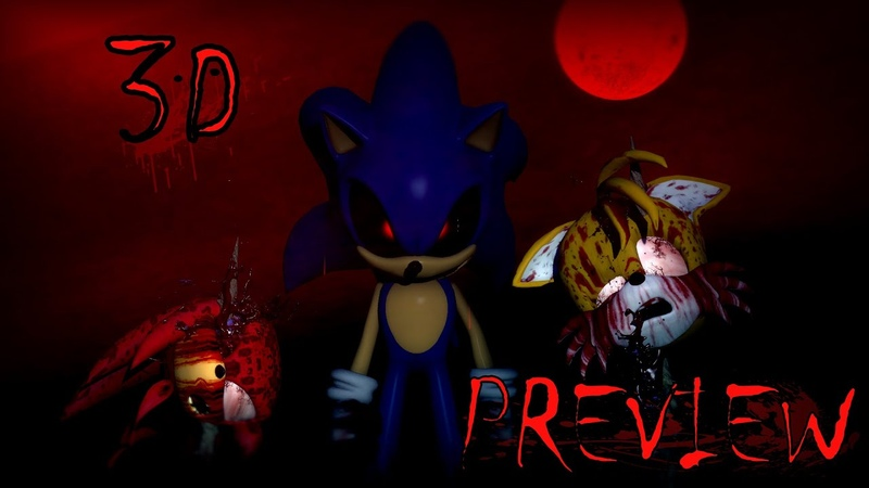 3D Sonic.exe - Part 2 Preview