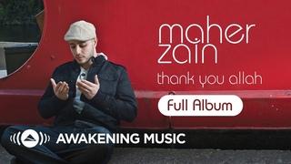 Ramadan 2020   Maher Zain - Thank You Allah   Full Album (Platinum Edition)