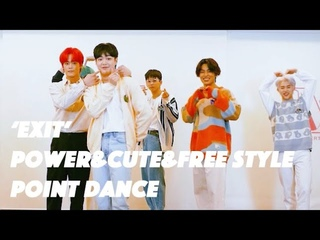 T1419 - 'EXIT' Power & Cute & Free Style Ver. Dance🕺🏻