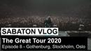 SABATON Vlog - The Great Tour 2020 - Episode 8 Gothenburg, Stockholm, Oslo