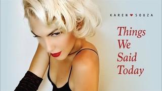 Things We Said Today - Karen Souza (Valentine's Eve)