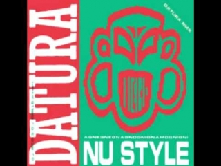 Datura - Nu Style (Hyioscianus Niger 1991)