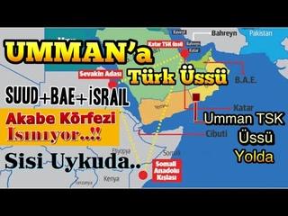 Umman'a Türk Üssü✅Abd+Bae+İsrail +Suud, Şarm El Şeyh ve Akabe'yi istiyor✅Sisi Uyuyor✅İşte Neom Şehri