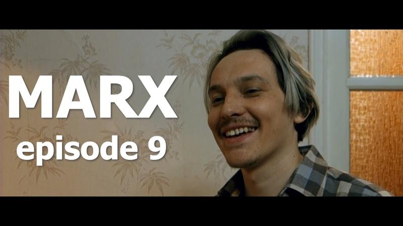 MARX episode 9