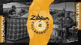 Zildjian Collaborations: Nate Smith and DJ Scratch Performance