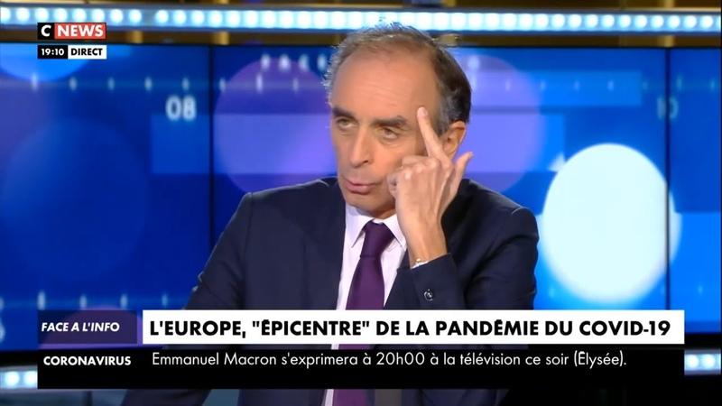 Eric Zemmour Ces gens de l'Union Européenne sont lamentables Face à l'info 16 03 2020