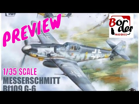 Preview Border Models 1 35 BF109 plus opening our mystery gold package