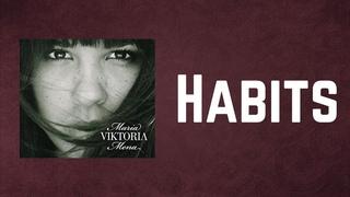 Maria Mena - Habits (Lyrics)