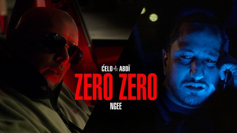 Celo Abdi ZERO ZERO feat NGEE prod von PzY Official Video