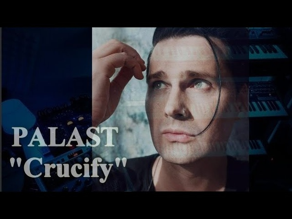 PALAST - Crucify (from EP Hush) (Palasteers video)