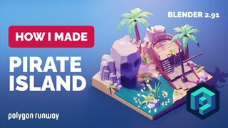 Pirate Island in Blender  - 3D Modeling Process | Polygon Runway