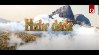 HIDIR DEDE (Хыдыр-деде - Первый крымскотатарский фильм-сказка)