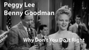 Peggy Lee, Benny Goodman - Why Don't You Do Right (1943) [Restored]