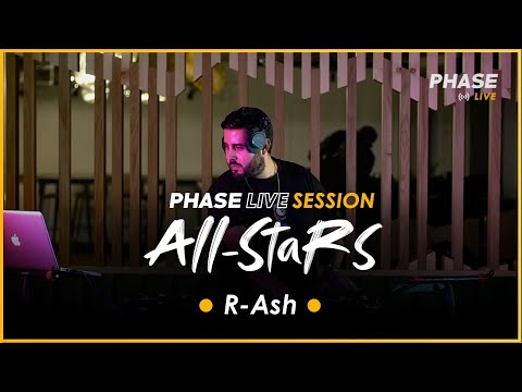 R Ash Phase Live Session All Stars