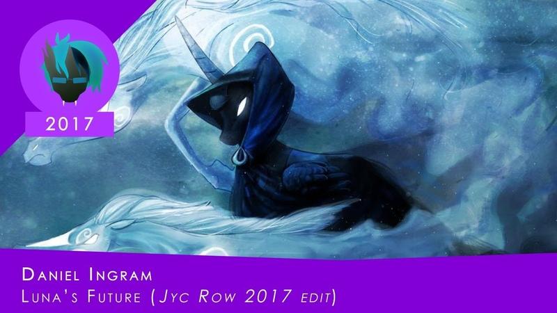 Daniel Ingram - Lunas Future (feat. Aloma Steele) [Jyc Row 2017 edit ~ 3k subs special]