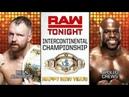 WWE Monday Night Raw Dean Ambrose vs Apollo Crews IC Title Match 31 December 2018