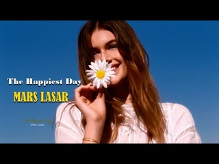 THE HAPPIEST DAY - Mars Lasar