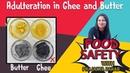 Food Adulteration in Ghee Butter | बटर और घी में मिलावट को कैसे पता करें | By Prajakta Parab