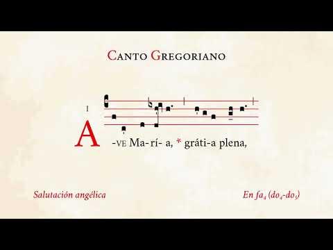 Ave Maria antiphona Salutación angélica Canto Gregoriano