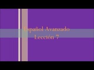 Español Avanzado Lección 7  El Futuro Imperfecto de Indicativo en Español en Francés. Práctica Oral