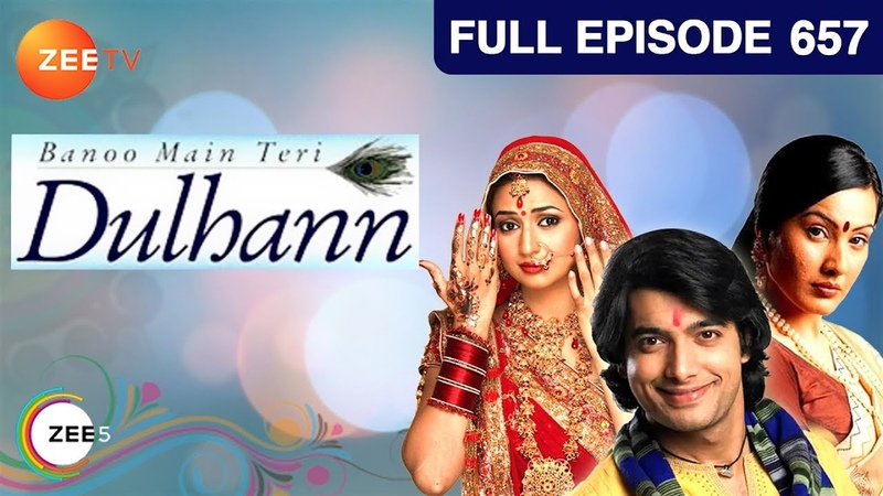 Banoo Main Teri Dulhann Hindi Serial Full Episode 657 Divyanka Sharad Malhotra Zee TV