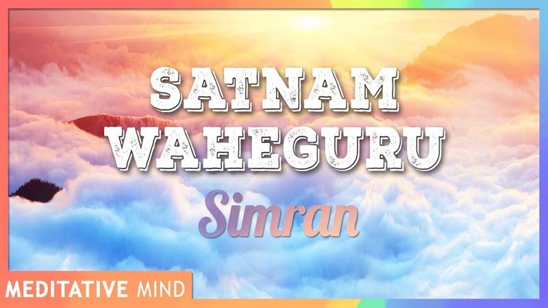 SATNAM WAHEGURU Simran Chanting Meditation 11 Mins of Meditation