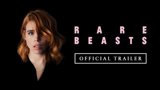RARE BEASTS (2021) Official Trailer