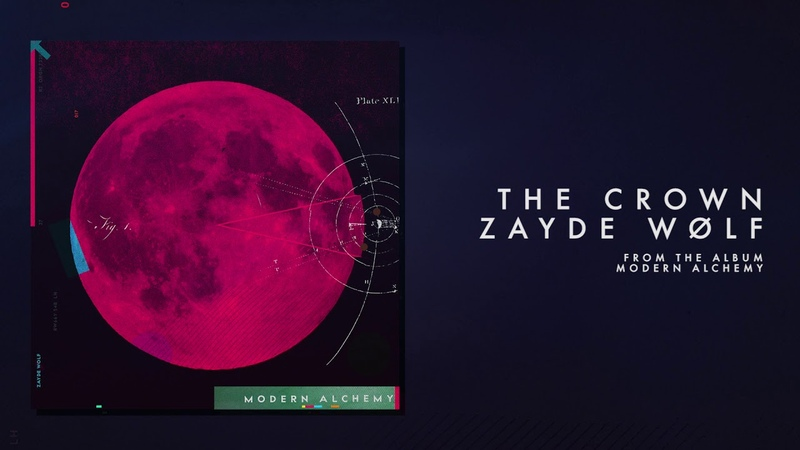 ZAYDE WOLF THE CROWN Official Audio