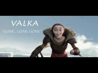 [Valka] HTTYD2 - Gone , gone , gone....
