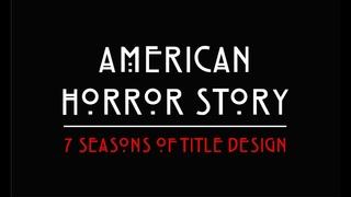 Американская история ужасов   American Horror Story - Все заставки в одном видео