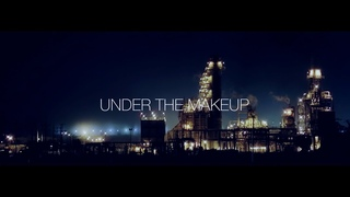 'Under The Makeup' (Official Music Video)