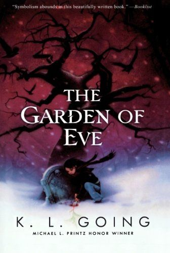 The Garden of Eve - K.L. Going