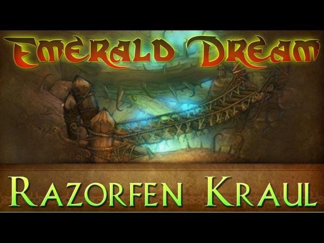 Razorfen Kraul Emerald Dream