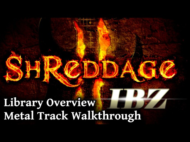 Shreddage 2 IBZ Virtual Metal Guitar Walkthrough Overview (Kontakt VST AU AAX)