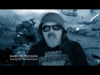"""Manic Depression. """"Suicide On The Battlefield"""""""