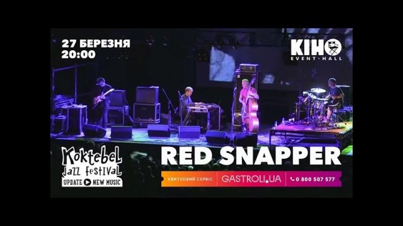 В Event Hall Кіно виступлять британці Red Snapper