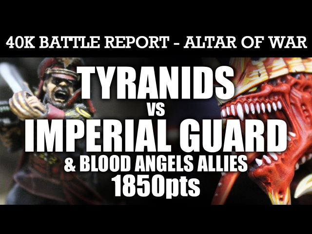 Tyranids vs Imperial Guard Warhammer 40K Battle Report WAVE ASSAULT! 7th Edition 1850pts | HD