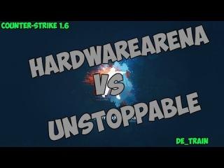 Stream cs 1.6 // UNSTOPPABLE -vs- HARDWAREARENA // Final FC#10 @ by kn1fe