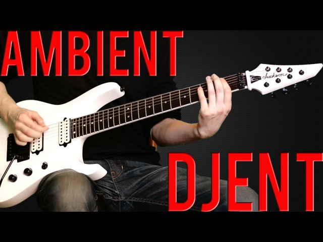 Making a Djent/Ambient song ►DIGITECH RP360 XP - with TAB
