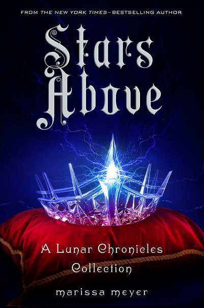 Marissa Meyer - Stars Above