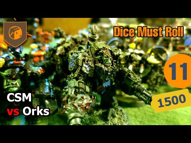 Dice Must Roll - 11 - SpaceMan (CSM) vs Ming (Ork)