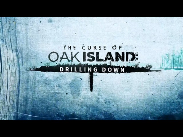 Проклятие острова Оук 4 сезон 16 серия Кровные узы 1 часть The Curse of Oak Island 2017 Виде