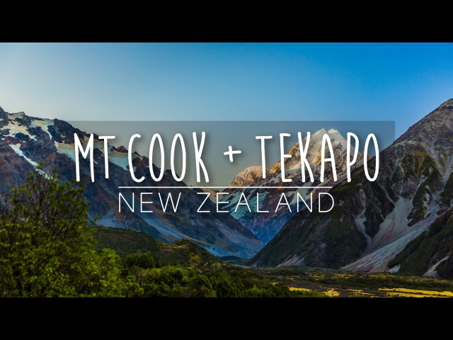 Explore Mt. Cook Tekapo!   New Zealand