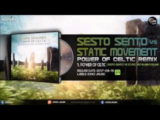 Shiva Shidapu - Power of Celtic (Sesto Sento vs. Static Movement Remix)