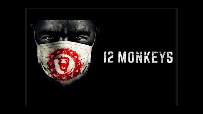 12 обезьян 1 сезон '2015' Сериал Трейлер