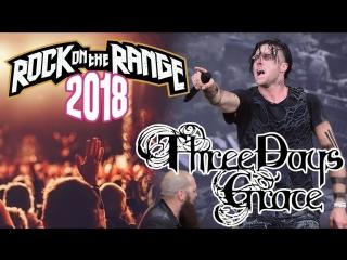 Three days grace - live at rock on the range (2018)