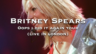 Britney Spears - Oops !... I did it again tour 2000 (Live in London)